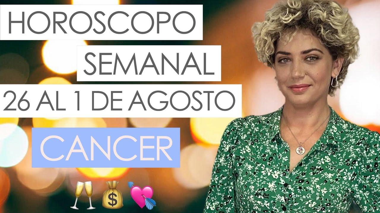 CANCER ♋ | HOROSCOPO SEMANAL | 26 AL 1 DE AGOSTO 2021 |