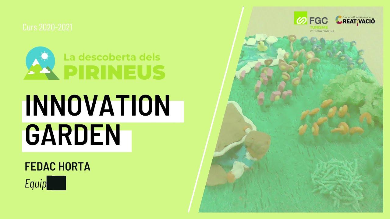 """""""Innovation Garden"""" - FEDAC Horta"""