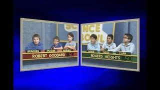 Science Bowl 2017-18: Robert Goddard vs Rogers Heights