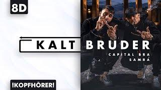 8D AUDIO | Capital Bra & Samra - Kalt Bruder