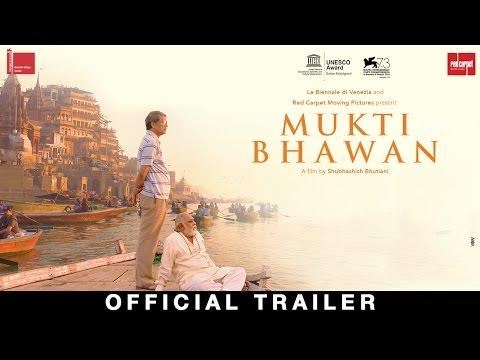 Mukti Bhawan    Adil Hussain  Releasing 7th April