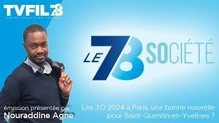 Le 7/8 Société : Les J.O 2024 à Paris, une bonne nouvelle pour Saint-Quentin-en-Yvelines ?