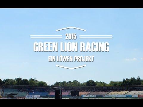 GREEN LION RACING - EIN LÖWEN PROJEKT 2015