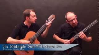 The Midnight Sun Will Never Set - Bruskers Guitar Duo