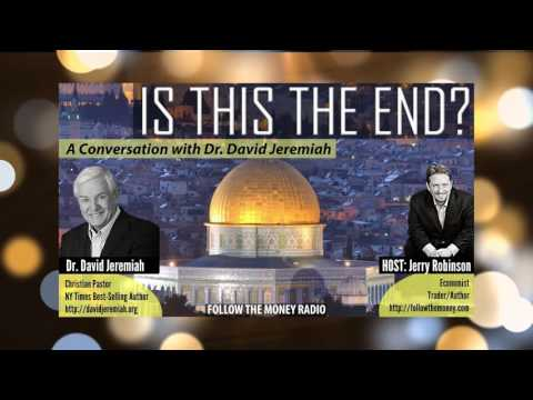 Is This The End? A Conversation with Dr. David Jeremiah