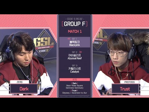 [2018 GSL Season 1]Code S Ro.32 Group F Match1 Dark vs Trust