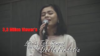 Download lagu Kasih tak sampai - Padi |Della Firdatia ( Live cover )