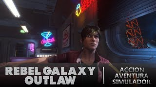 Vídeo Rebel Galaxy Outlaw