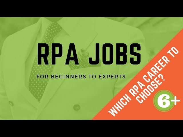 Which RPA Career to Choose? (6+ RPA Jobs)