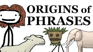 Origins of Phrases