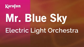 Karaoke Mr. Blue Sky - Electric Light Orchestra *