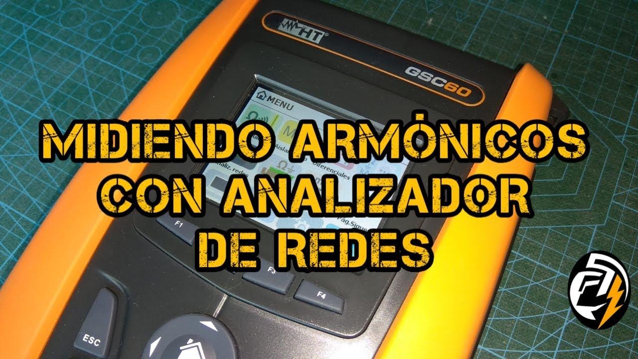 MIDIENDO ARMÓNICOS CON ANALIZADOR DE REDES
