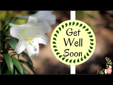 Best Get Well Soon Wishes | Brilliant Uplifting Quotes