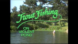Videowest - Trout Fishing on Violent Pond