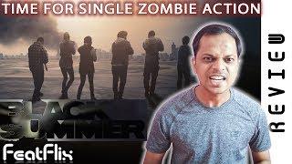 Black Summer Season 1 Netflix Action, Drama, Horror Tv Series Review In Hindi   FeatFlix
