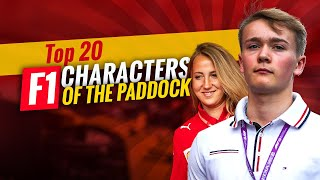 "The Top 20 F1 ""Characters of the Paddock"""