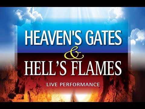 Heaven's Gates & Hell's Flames - Tofield Community Church