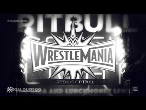 """WWE Wrestlemania 33 Official Theme Song - """"Greenlight"""" With Download Link"""