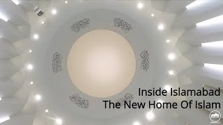 Inside Islamabad - The New Home Of Islam