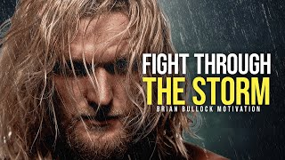 FIGHT THROUGH THE STORM - Best Motivational Speech 2020
