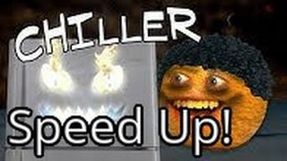Annoying Orange -  Chiller (Thriller Parody) (Speed Up!)