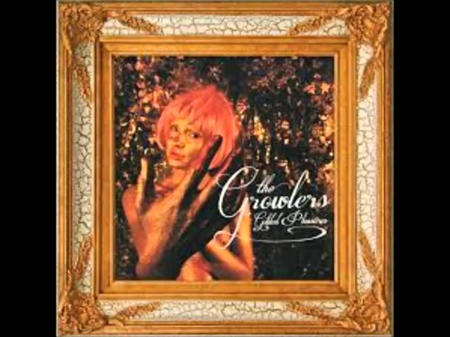 The Growlers-Gilded Pleasures Full Album