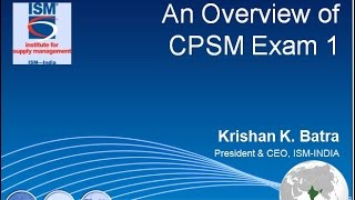 ISM-INDIA had recently launched cpsm exam 1 webinars, The key objec...