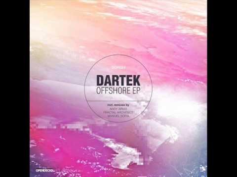 Dartek - Offshore (Andy Arias Remix) - Opendecks Records