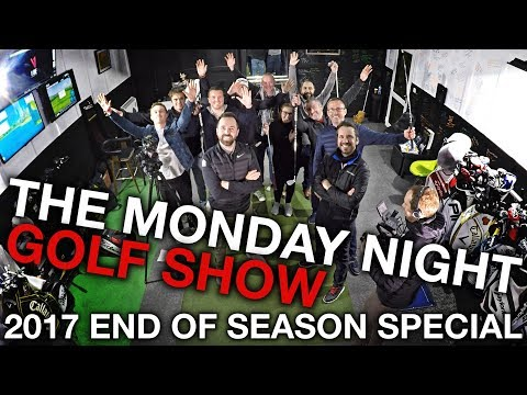 MONDAY NIGHT GOLF SHOW - 2017 End of Season Special