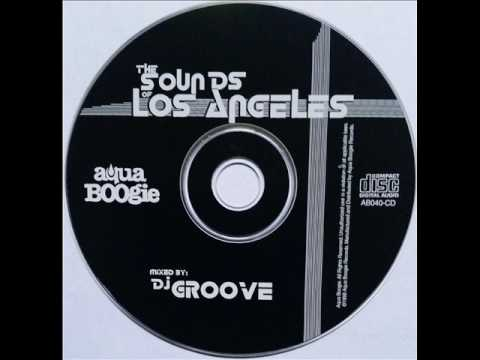 Dj Groove - The Sound Of Los Angeles vol.2