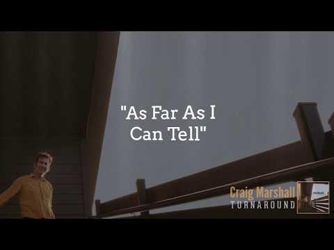 "Craig Marshall ""As Far As I Can Tell"" Lyric Video Mp3"