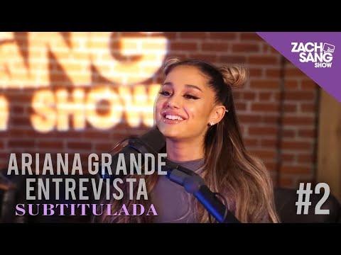 Ariana Grande en Zach Sang Show SUBTITULADO -  2