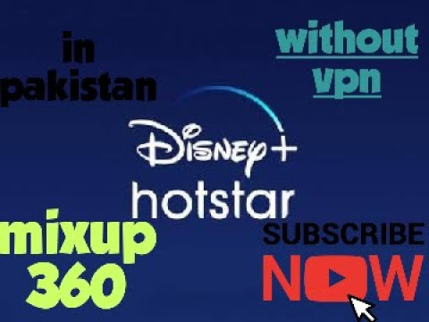 How To Watch Disney Plus Hotstar On Pakistan Without Vpn