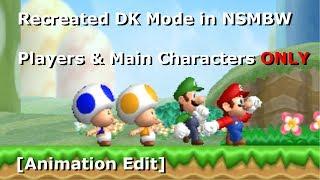 Recreado DK Modo en el NSMBW [Animación Editar] (+Descarga) (5.8 M Ver Especial)