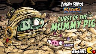 Angry Birds Friends: Halloween Tournament Curse Of Mummy Pig 3 Star All Level Walkthrough