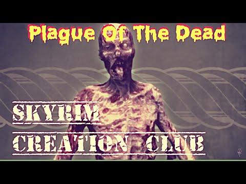Skyrim - Plague Of The Dead Creation Club