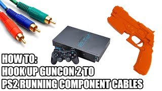 How To: Hook Up GunCon 2 To PS2 Running Component Cables