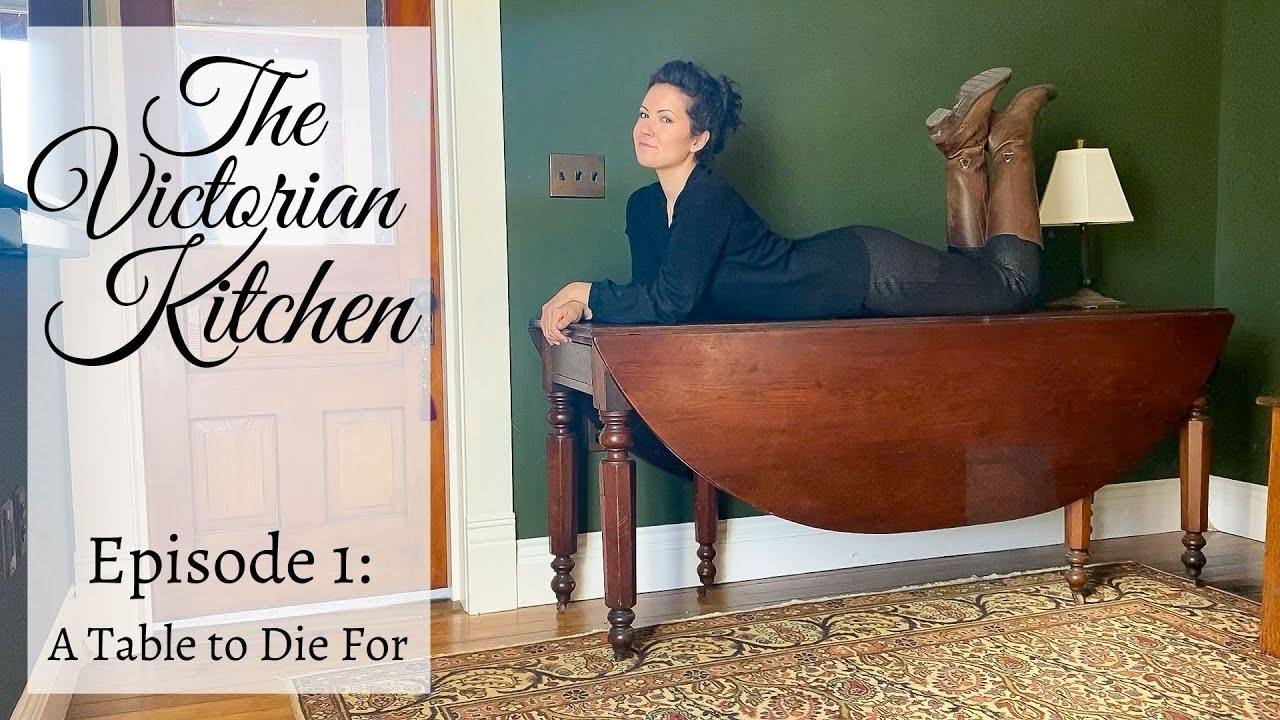 The Victorian Kitchen Episode 1 A Table To Die For Youtube