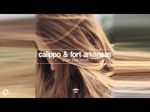 Calippo & Fort Arkansas - Over The Limit (Radio Mix)