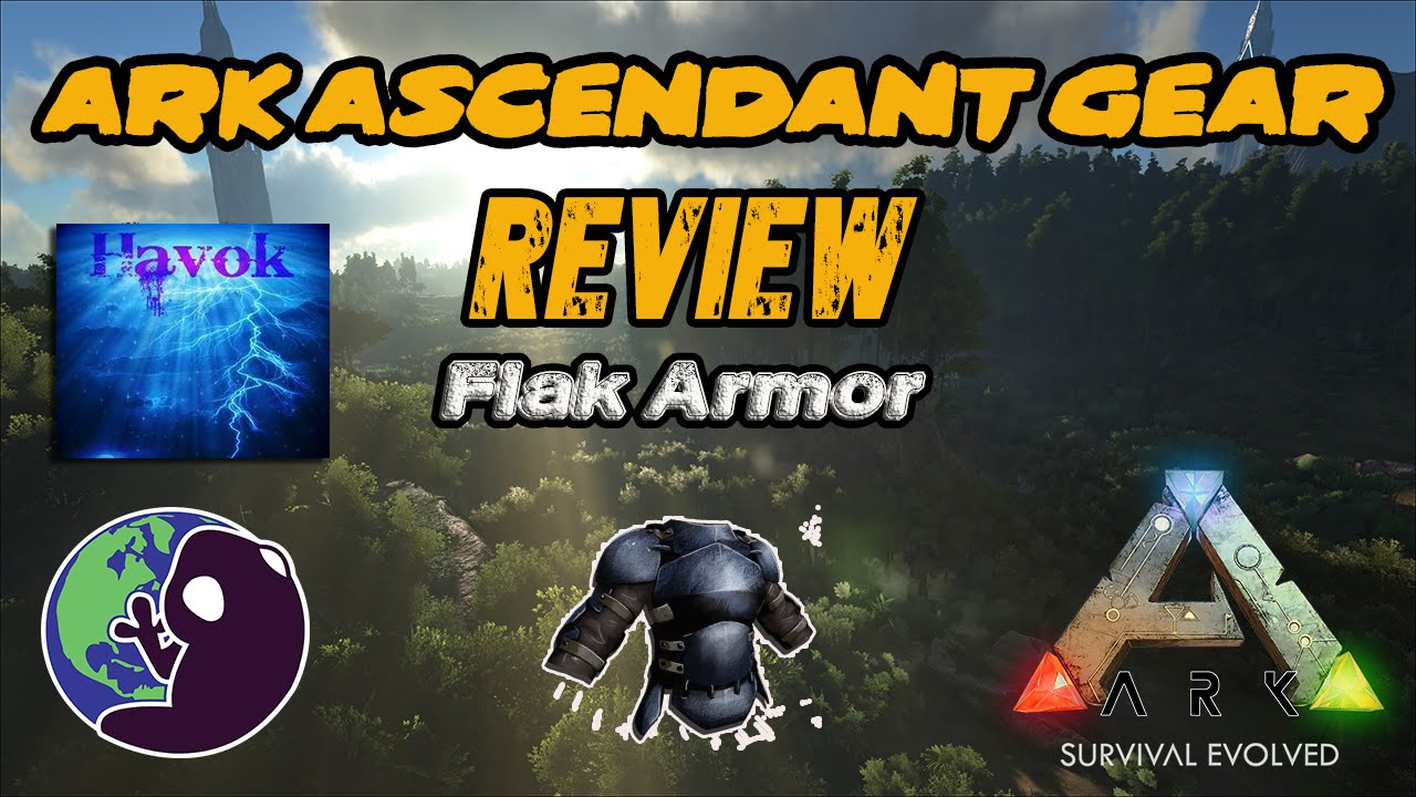 Ark survival evolved ascendant flak armor youtube malvernweather