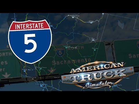 American Truck Simulator: Interstate 5 Map Rescale! 1.4 v 1.5 [Real Time]