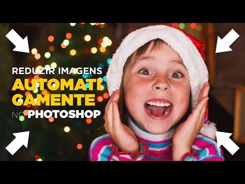 Como reduzir imagens automaticamente no Photoshop