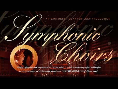 EastWest Symphonic Choirs Overview