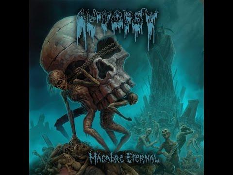 Autopsy  Macabre Eternal  Full Album 2011