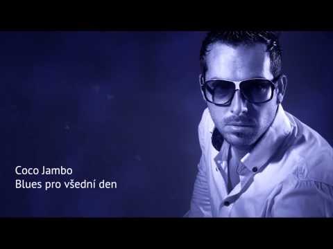 Coco Jambo  Blues pro všední den