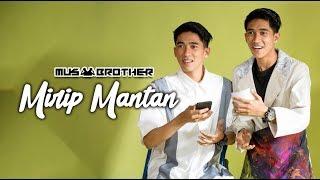 Gambar cover MUSBRO KDI - Mirip Mantan (Official Music Video)