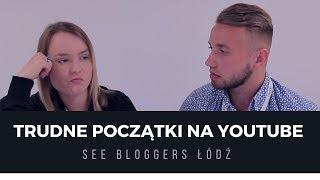 Dlaczego początki na YouTube nie są łatwe? | See Bloggers