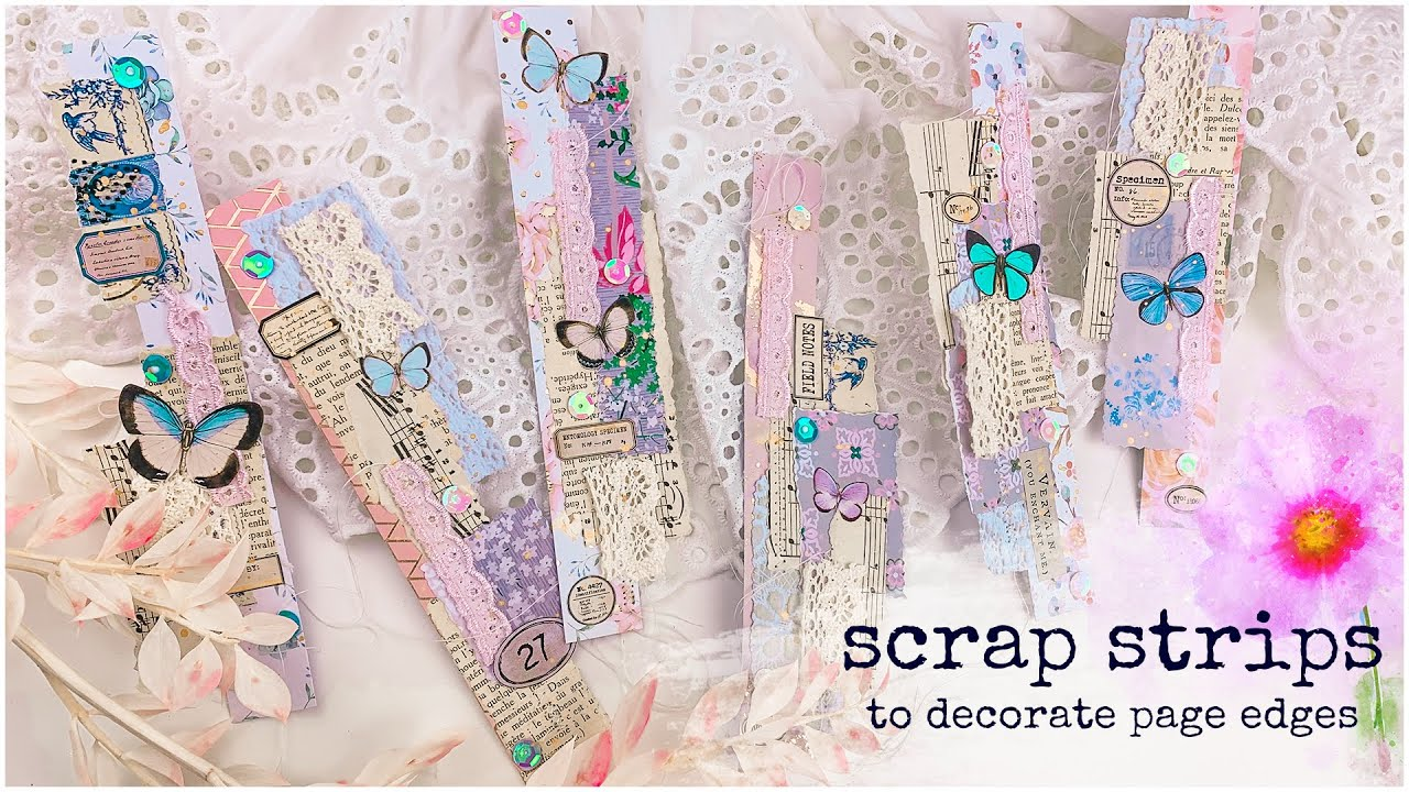 SCRAP STRIPS TO DECORATE PAGE EDGES ✨📖 Inspired by Scrapbooking With Me Crafts :)