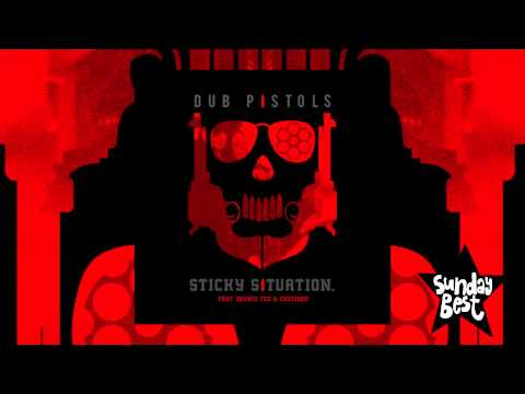 Dub Pistols - Sticky Situation