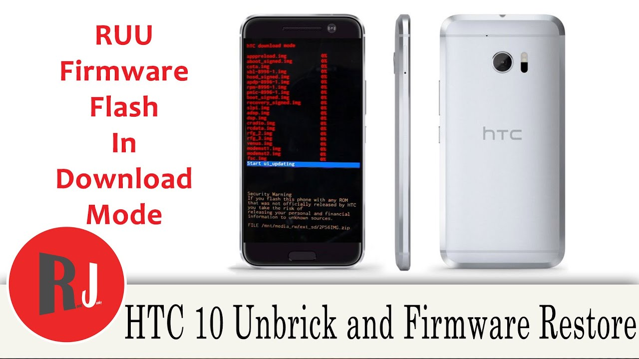 How to flash Stock RUU Firmware to you HTC 10…